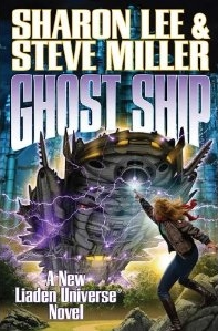 Ghost Ship by Sharon Lee and Steve Miller