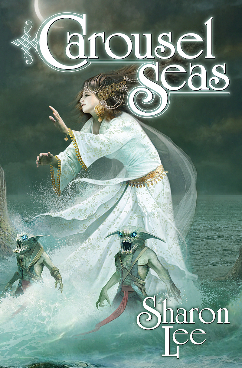 Cover, Carousel Seas, by Sharon Lee Art by Eric L. Williams